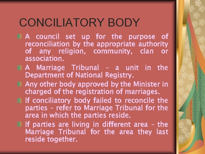 CONCILIATORY BODY A council set up for the purpose of reconciliation by the appropriate