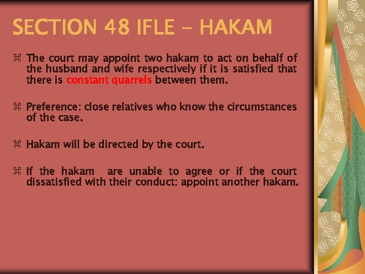 SECTION 48 IFLE - HAKAM z The court may appoint two hakam to act