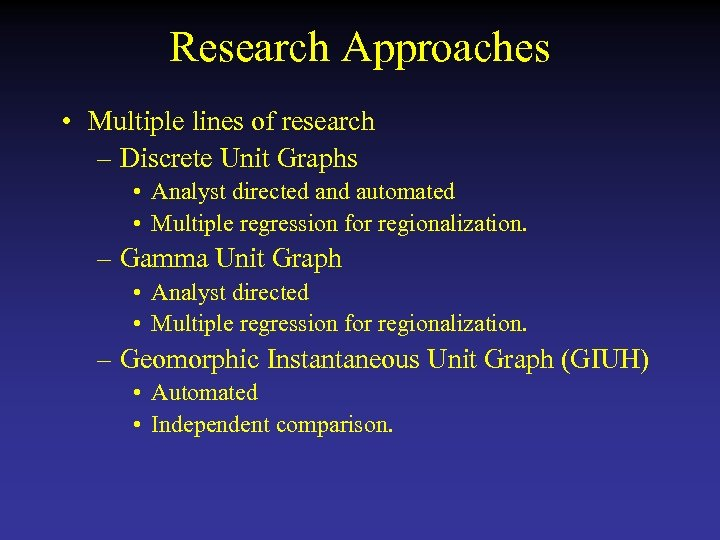 Research Approaches • Multiple lines of research – Discrete Unit Graphs • Analyst directed