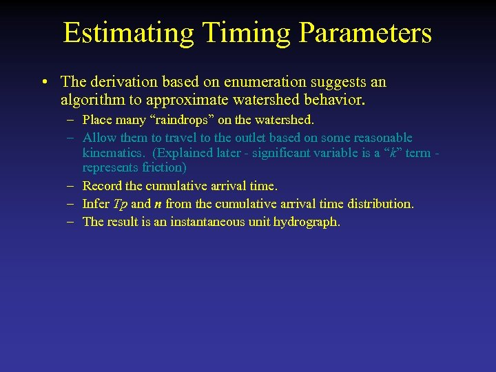 Estimating Timing Parameters • The derivation based on enumeration suggests an algorithm to approximate
