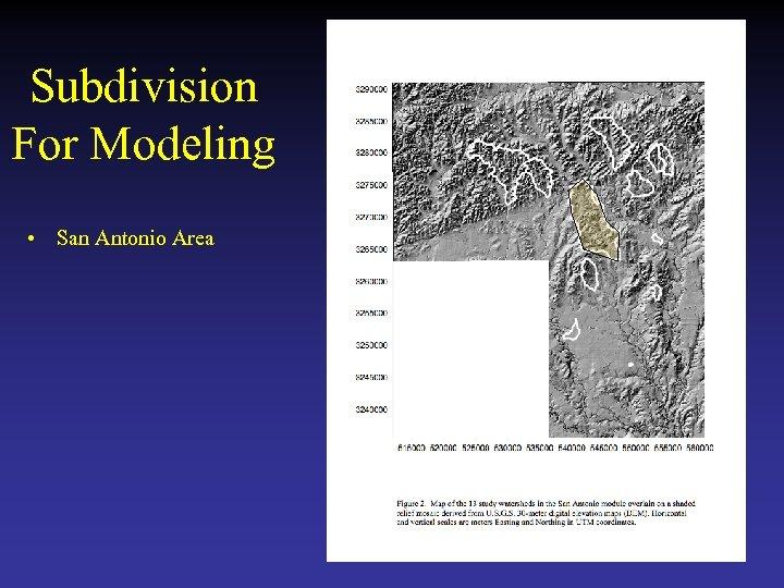 Subdivision For Modeling • San Antonio Area