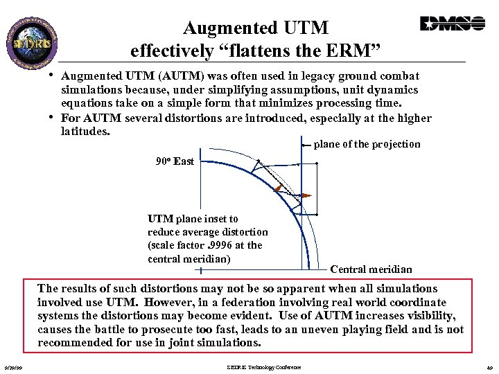 """Augmented UTM effectively """"flattens the ERM"""" • Augmented UTM (AUTM) was often used in"""