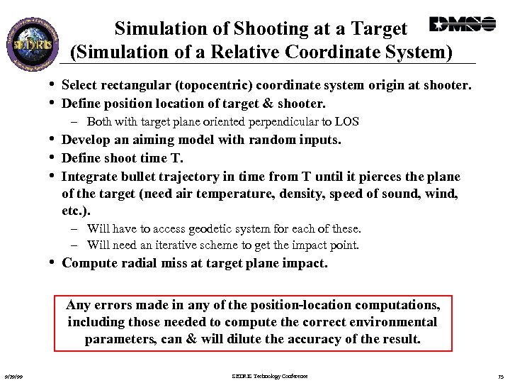Simulation of Shooting at a Target (Simulation of a Relative Coordinate System) • Select