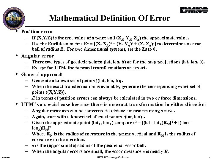 Mathematical Definition Of Error • Position error – If (X, Y, Z) is the
