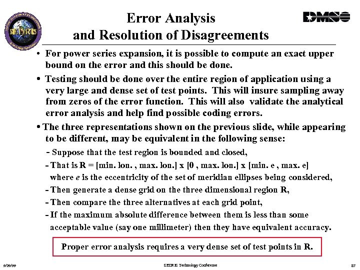 Error Analysis and Resolution of Disagreements • For power series expansion, it is possible