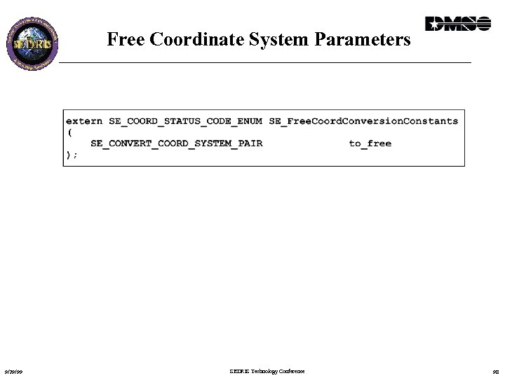 Free Coordinate System Parameters 9/29/99 SEDRIS Technology Conference 98