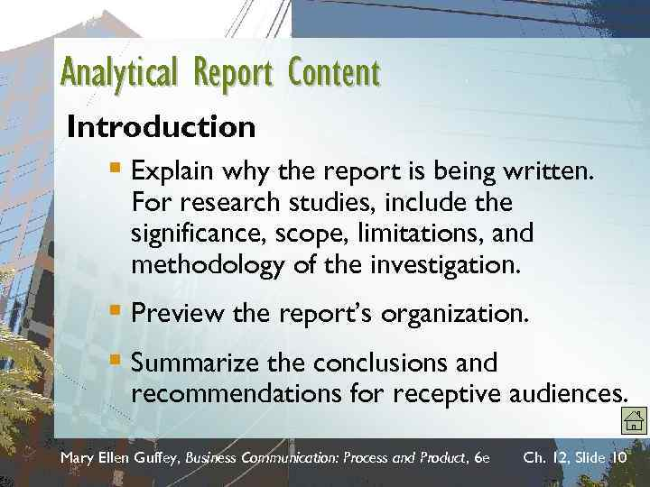 Analytical Report Content Introduction § Explain why the report is being written. For research
