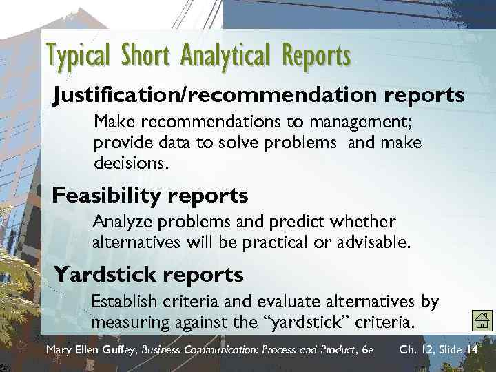 Typical Short Analytical Reports Justification/recommendation reports Make recommendations to management; provide data to solve