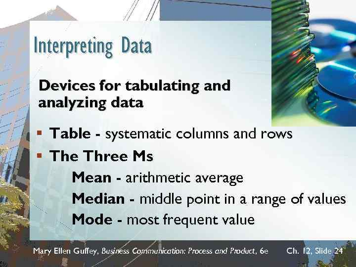 Interpreting Data Devices for tabulating and analyzing data § Table - systematic columns and