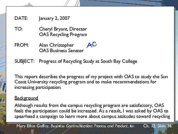 Student Progress Report DATE: January 2, 2007 TO: Cheryl Bryant, Director OAS Recycling Program