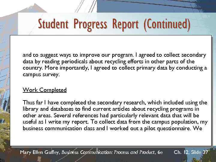 Student Progress Report (Continued) and to suggest ways to improve our program. I agreed