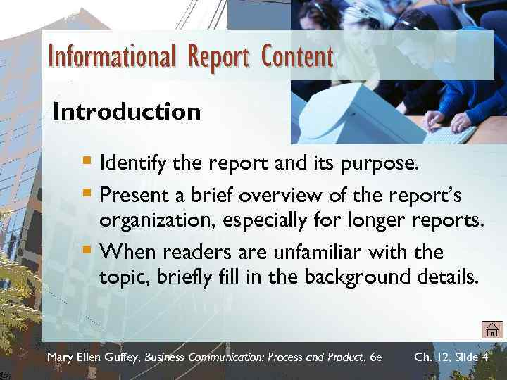 Informational Report Content Introduction § Identify the report and its purpose. § Present a