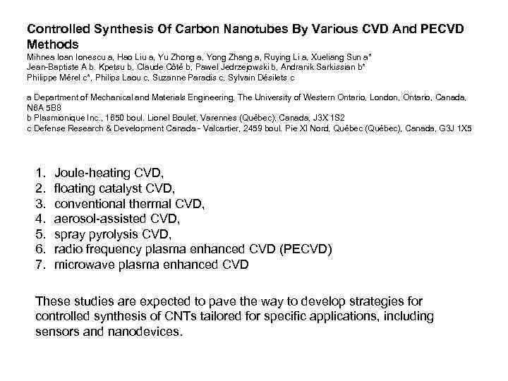 Controlled Synthesis Of Carbon Nanotubes By Various CVD And PECVD Methods Mihnea Ioan Ionescu