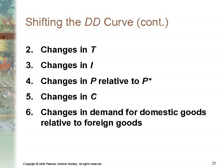 Shifting the DD Curve (cont. ) 2. Changes in T 3. Changes in I
