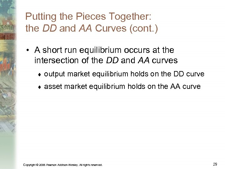 Putting the Pieces Together: the DD and AA Curves (cont. ) • A short