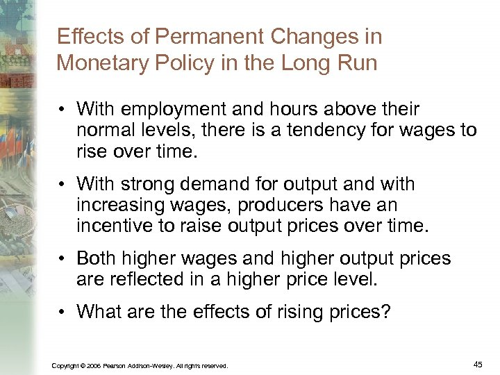 Effects of Permanent Changes in Monetary Policy in the Long Run • With employment