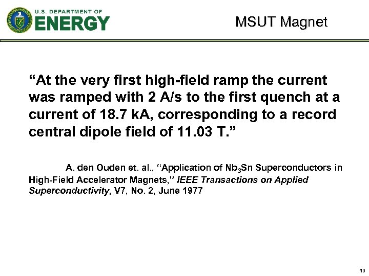 "MSUT Magnet ""At the very first high-field ramp the current was ramped with 2"