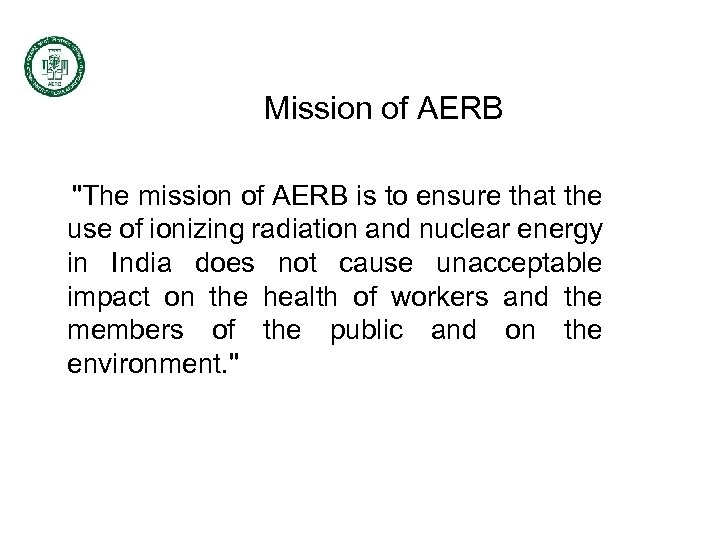 Mission of AERB