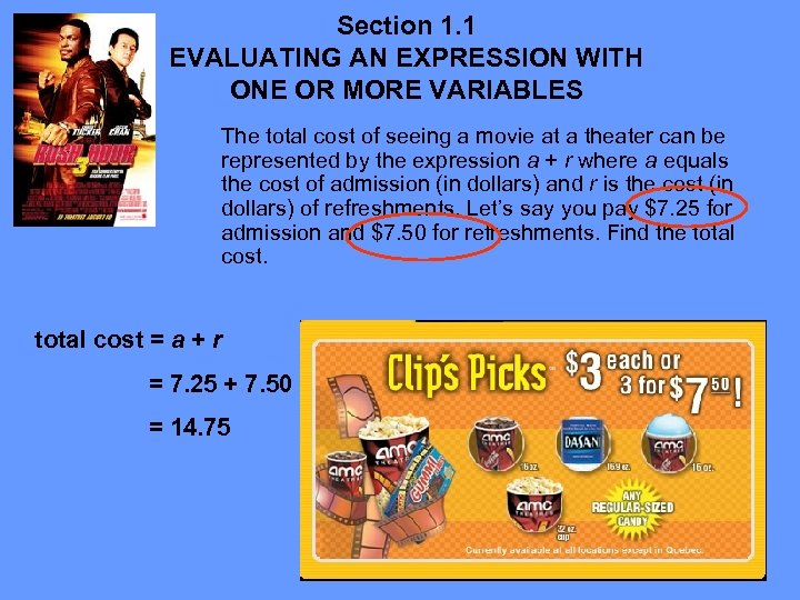 Section 1. 1 EVALUATING AN EXPRESSION WITH ONE OR MORE VARIABLES The total cost