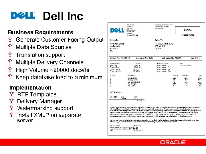 Dell Inc Business Requirements Ÿ Generate Customer Facing Output Ÿ Multiple Data Sources Ÿ