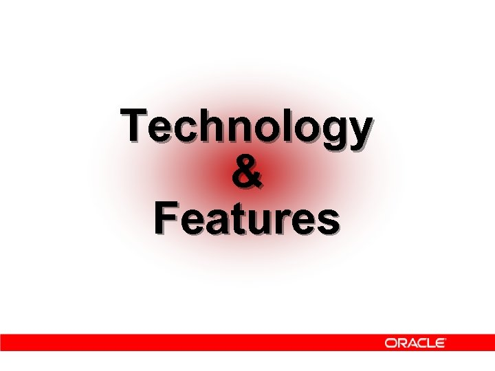 Technology & Features