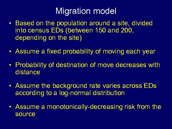 Migration model • Based on the population around a site, divided into census EDs