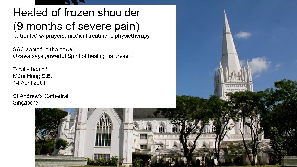 Healed of frozen shoulder (9 months of severe pain) … treated w/ prayers, medical
