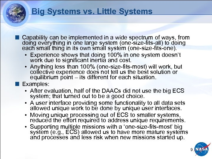 Big Systems vs. Little Systems Capability can be implemented in a wide spectrum of