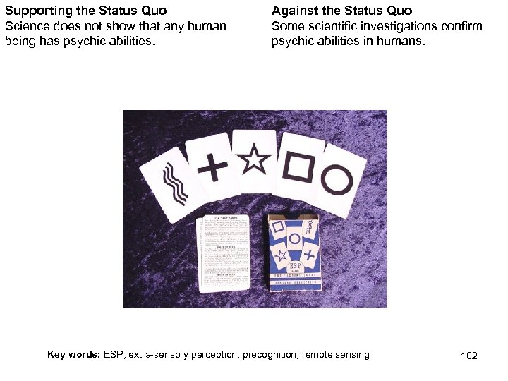 Supporting the Status Quo Science does not show that any human being has psychic