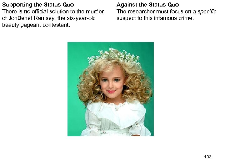 Supporting the Status Quo There is no official solution to the murder of Jon.