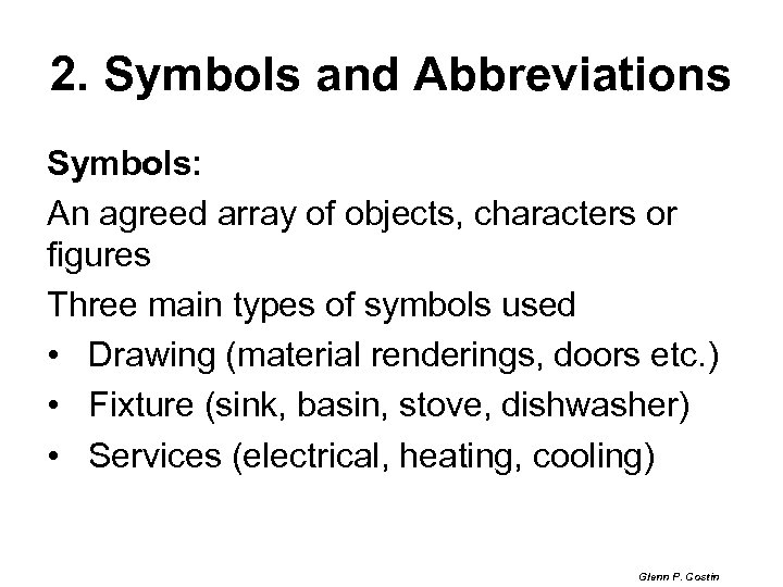2. Symbols and Abbreviations Symbols: An agreed array of objects, characters or figures Three