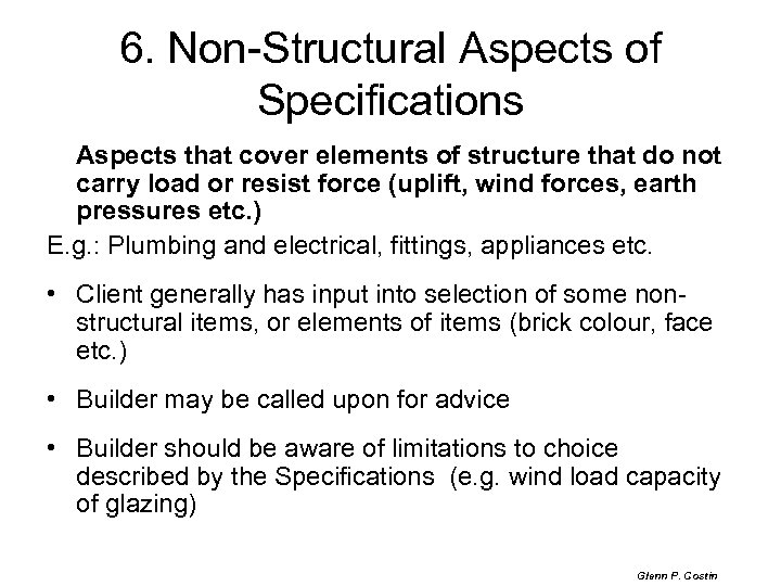 6. Non-Structural Aspects of Specifications Aspects that cover elements of structure that do not
