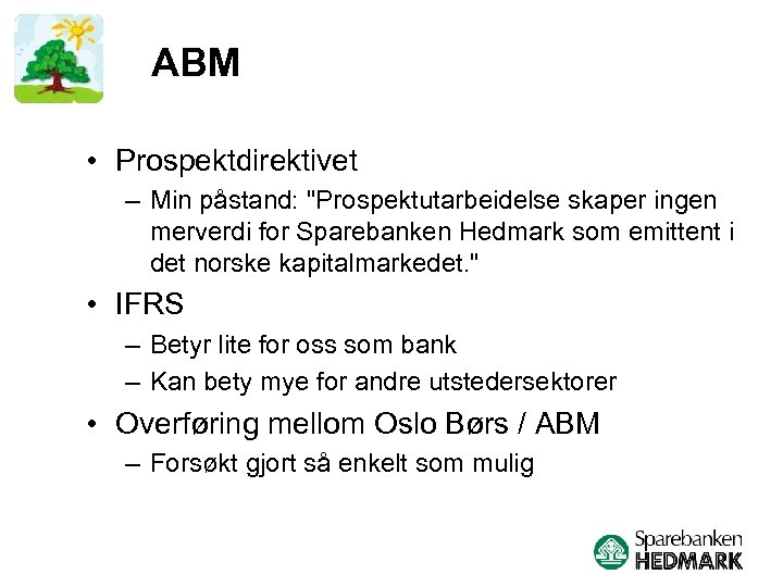 ABM • Prospektdirektivet – Min påstand:
