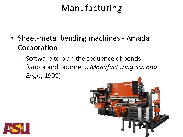 Manufacturing • Sheet-metal bending machines - Amada Corporation – Software to plan the sequence