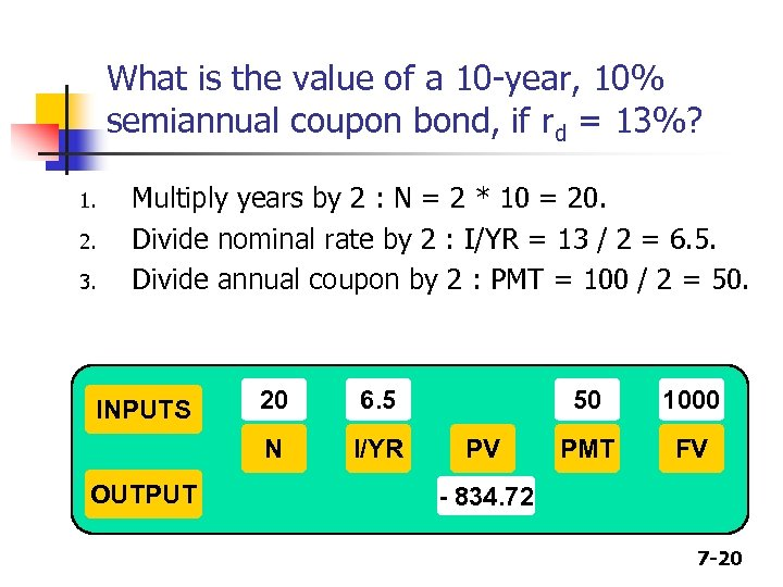 What is the value of a 10 -year, 10% semiannual coupon bond, if rd