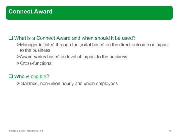 Connect Award q What is a Connect Award and when should it be used?