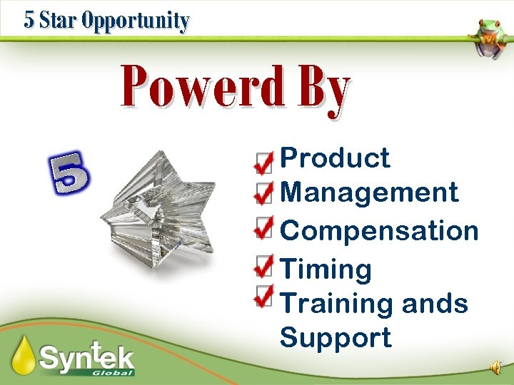 5 Star Opportunity Powerd By Product Management Compensation Timing Training ands Support