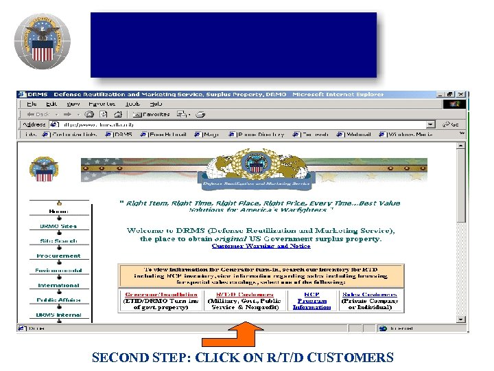 SECOND STEP: CLICK ON R/T/D CUSTOMERS