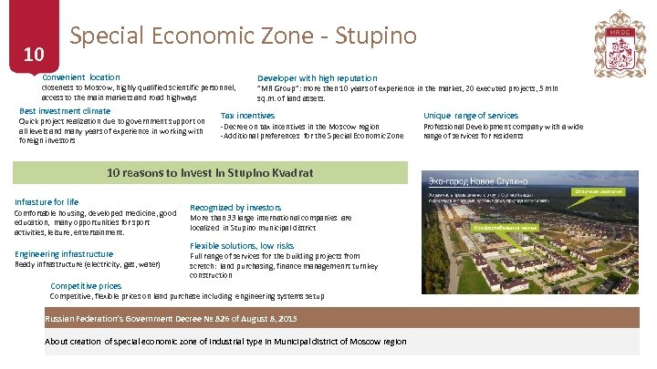 10 | Special Economic Zone - Stupino Convenient location closeness to Moscow, highly qualified