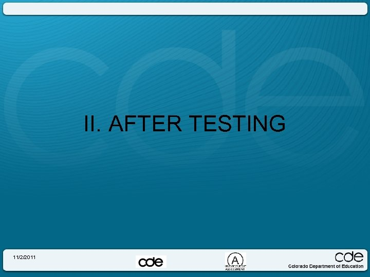 II. AFTER TESTING 11/2/2011