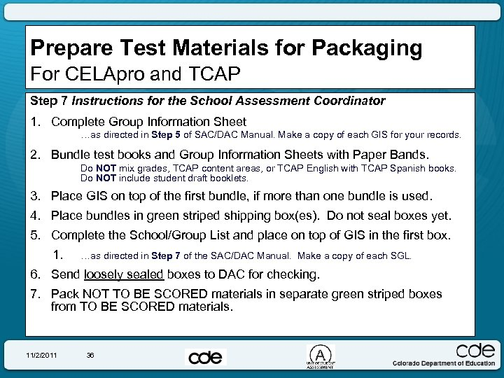 Prepare Test Materials for Packaging For CELApro and TCAP Step 7 Instructions for the