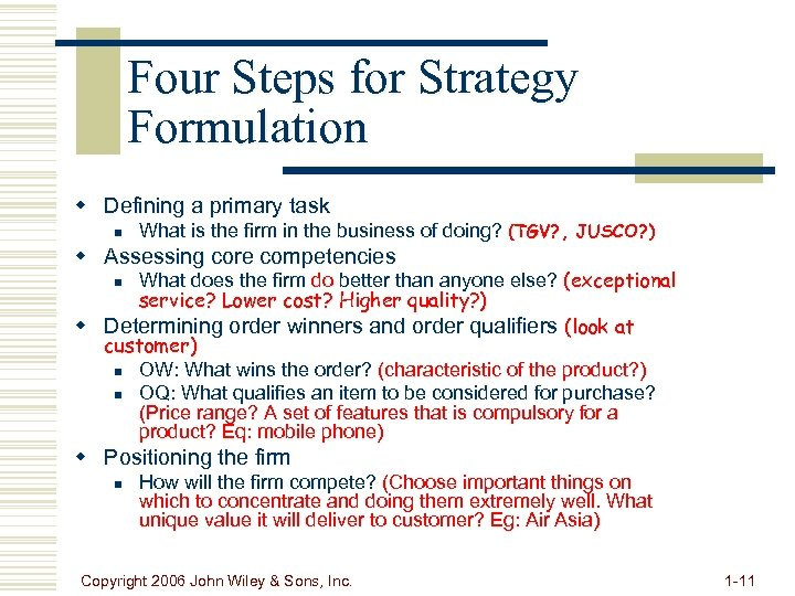 Four Steps for Strategy Formulation w Defining a primary task n What is the