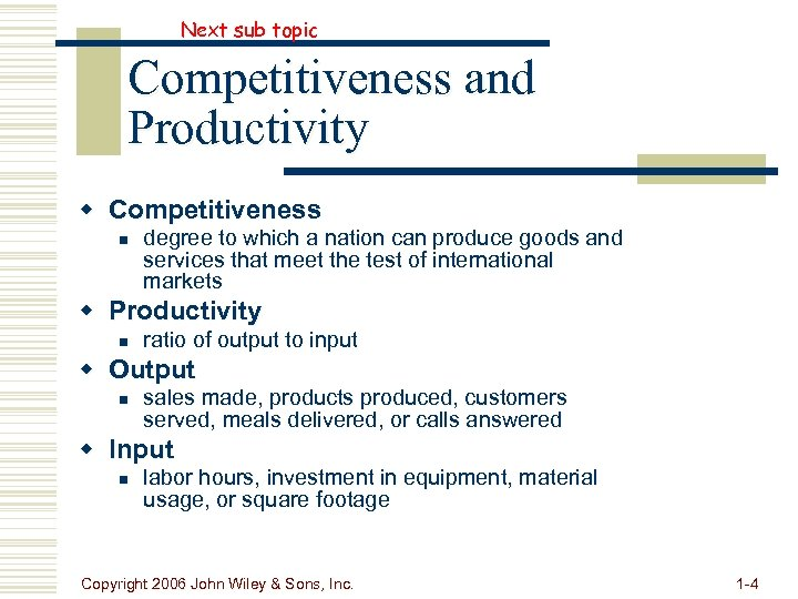 Next sub topic Competitiveness and Productivity w Competitiveness n degree to which a nation