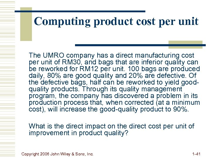 Computing product cost per unit The UMRO company has a direct manufacturing cost per