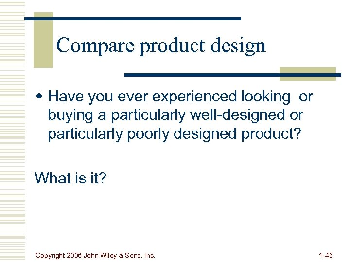 Compare product design w Have you ever experienced looking or buying a particularly well-designed