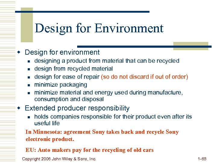 Design for Environment w Design for environment n n n designing a product from