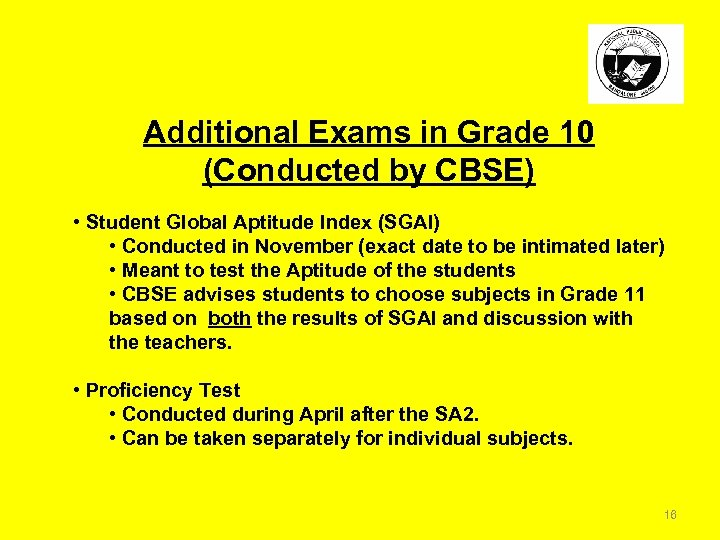 Additional Exams in Grade 10 (Conducted by CBSE) • Student Global Aptitude Index (SGAI)