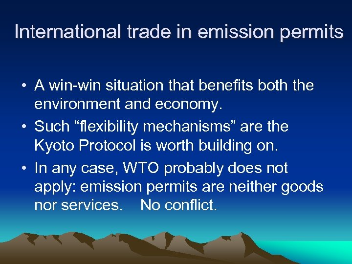International trade in emission permits • A win-win situation that benefits both the environment