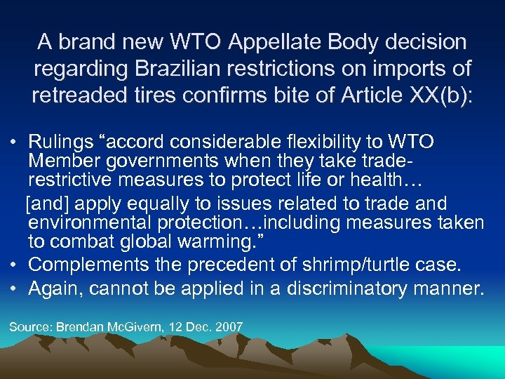A brand new WTO Appellate Body decision regarding Brazilian restrictions on imports of retreaded
