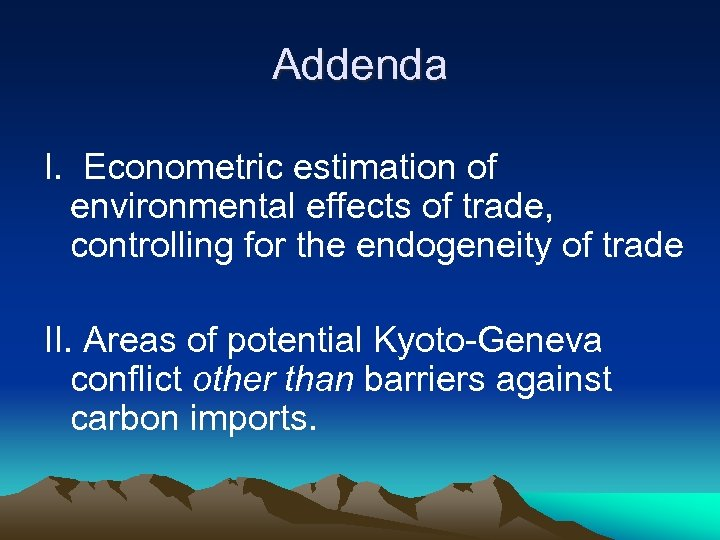 Addenda I. Econometric estimation of environmental effects of trade, controlling for the endogeneity of
